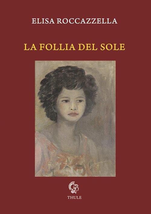 """""""Il """"mundus imaginalis"""" di Elisa Roccazzella tra trascendenza, mito e memoria"""" di Antonio Martorana"""