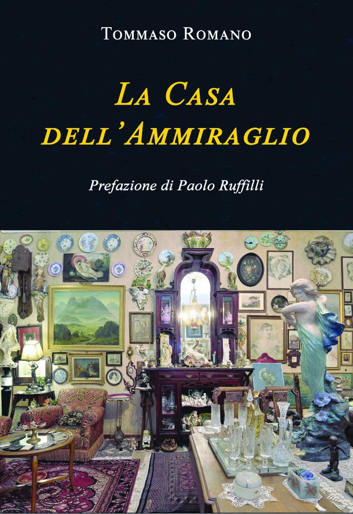 """Tommaso Romano, """"La Casa dell'Ammiraglio"""" (CulturelitEdizioni)"""