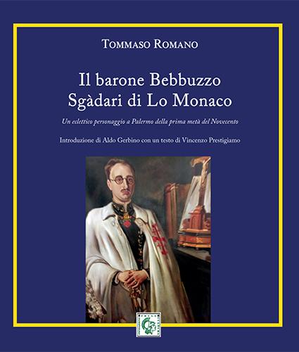 """Tommaso Romano, """"Il barone Bebbuzzo Sgàdari di Lo Monaco"""" (Ed. Thule) - di Giuseppe Fumia"""